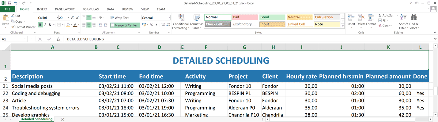 Detailed scheduling opened in excel